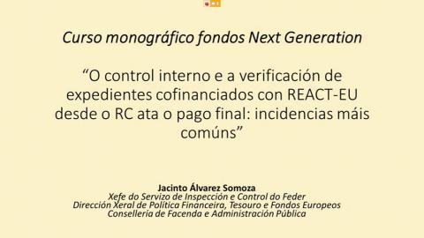 O control interno e a verificación de expedientes cofinanciados con REACT-EU desde o RC ata o pago final - Curso monográfico Fondos europeos NextGenerationEU